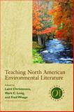 Teaching North American Environmental Literature, Long, Mark C., 0873528107