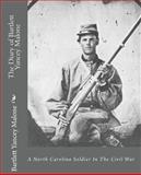 The Diary of Bartlett Yancey Malone, Bartlett Yancey Malone, 145373810X