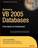 VB 2005 Databases, Syed Fahad Gilani and James Huddleston, 1590598105