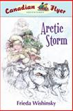 Arctic Storm, Frieda Wishinsky, 1926818105
