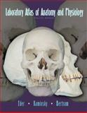 Laboratory Atlas of Anatomy and Physiology, Eder, Douglas J. and Bertram, John W., 007243810X