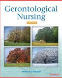 Gerontological Nursing : The Essential Guide to Clinical Practice, Tabloski, Patricia A., 0135038103