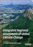 Integrated Regional Assessment of Global Climate Change, , 0521518105