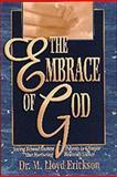 Embrace of God, Lloyd Erickson, 1556618107