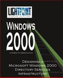 Designing a Microsoft Windows 2000 Directory Service Infrastructure, LightPoint Solutions, 0595148115
