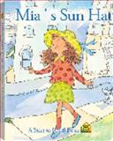 Mia's Sun Hat, School Zone Publishing Company Staff and Joan Hoffman, 0887438113