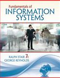 Fundamentals of Information Systems, Stair, Ralph and Reynolds, George, 1305108116