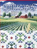 Quiltscapes, Rebecca Barker and Barbara Smith, 1574328115