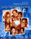 Approaches to Early Childhood Education, Roopnarine, Jaipaul L. and Johnson, James E., 0131408119