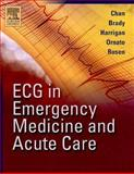 ECG in Emergency Medicine and Acute Care, Chan, Theodore C. and Brady, William J., 0323018114