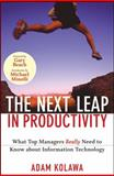 The Next Leap in Productivity, Adam Kolawa and Mike Barlow, 0470398116