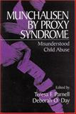 Munchausen by Proxy Syndrome : Misunderstood Child Abuse, , 0803958110