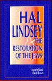 Hal Lindsey and Restoration Jews, Steven Schlissel, 0921148119