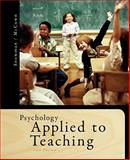 Psychology Applied to Teaching, Snowman, Jack and McCown, Rick, 1111298114