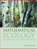 Mathematical Ecology of Populations and Ecosystems, Pastor, John, 1405188111