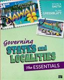 Governing States and Localities, Kevin B. Smith, 1483308111