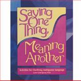 Say One Thing, Mean Another, Spector, Cecile Cyrul, 1586508113