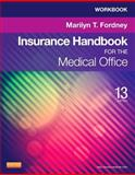 Workbook for Insurance Handbook for the Medical Office, Fordney, Marilyn, 1455748110