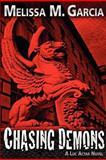 Chasing Demons, Melissa Garcia, 1480258113