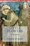 Little Flowers, Francis of Assisi, 1489578110