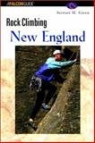 Rock Climbing New England, Stewart M. Green, 1560448113