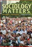 Sociology Matters, Schaefer, Richard T., 0073528110
