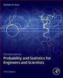 Introduction to Probability and Statistics for Engineers and Scientists, Ross, Sheldon M., 0123948118