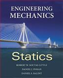 Engineering Mechanics - Statics, Soutas-Little, Robert W. and Inman, Daniel J., 0495438111