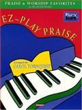 EZ-Play Praise, Carol Tornquist, 0634028111