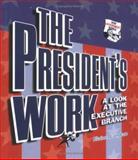 The President's Work, Elaine Landau, 0822508117