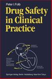 Drug Safety in Clinical Practice, Folb, Peter I., 3540128115