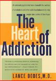 The Heart of Addiction, Lance M. Dodes, 0060198117