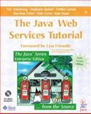 The Java Web Services Tutorial, Bodoff, Stepanie and Carson, Debbie, 0201768119