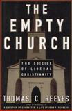 The Suicide of American Churches, Thomas C. Reeves, 0684828111