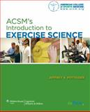 ACSM's Introduction to Exercise Science, American College of Sports Medicine Staff, 0781778115