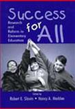 Success for All : Research and Reform in Elementary Education, , 0805838112