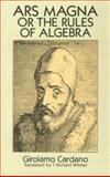 Ars Magna: or the Rules of Algebra, Cardano, Girolamo, 0486678113