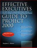 Effective Executive's Guide to Project 2000, Stephen L. Nelson and Pat Coleman, 0967298113