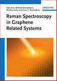 Raman Spectroscopy in Graphene Related Systems, Ado Jorio and Mildred S. Dresselhaus, 3527408118