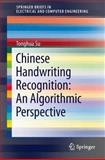 Chinese Handwriting Recognition : An Algorithmic Perspective, Su, Tonghua, 3642318118