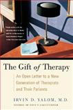 Gift of Therapy, Irvin D. Yalom and Irvin Yalom, 0060938110