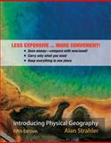 Introducing Physical Geography, Fifth Edition Binder Ready Version, Strahler, 0470418117