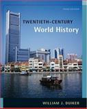 Twentieth-Century World History, Duiker, William J., 0534628117
