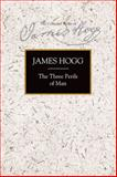 The Three Perils of Man, Hogg, James, 0748638113