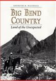 Big Bend Country, Kenneth Baxter Ragsdale, 089096811X