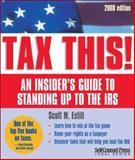 Tax This!, Scott M. Estill, 1551808110