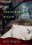 The Christopher Killer, Alane Ferguson, 0142408115