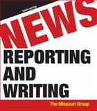 News Reporting and Writing, Missouri Group and Brooks, Brian S., 0312618115