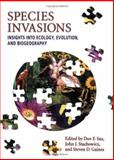 Species Invasions : Insights into Ecology, Evolution, and Biogeography, et al Dov F. Sax (Editor), 0878938117