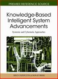 Knowledge-Based Intelligent System Advancements : Systemic and Cybernetic Approaches, Jerzy Jozefczyk, 1616928115